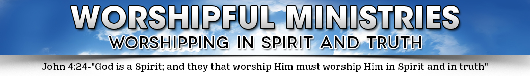 WORSHIPFUL MINISTRIES